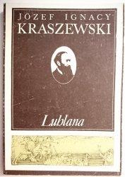 LUBLANA - Józef Ignacy Kraszewski 1986
