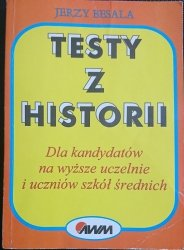 TESTY Z HISTORII DLA KANDYDATÓW NA WYŻSZE UCZELNIE