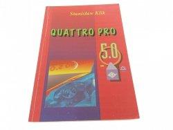 QUATTRO PRO 5.0 - Stanisław Klik 1994
