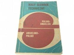 MAŁY SŁOWNIK TECHNICZNY POL-ANG; ANG-POL (3 1979)