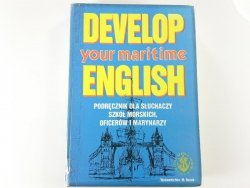 DEVELOP YOUR MARITIME ENGLISH - Julian Juwa 1993