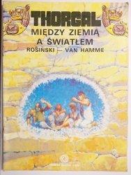 THORGAL. MIĘDZY ZIEMIĄ A ŚWIATŁEM - Rosiński, Van Hamme 1990
