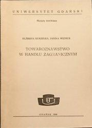 TOWAROZNAWSTWO W HANDLU ZAGRANICZNYM Kukiełka 1989