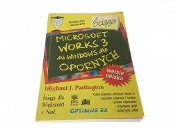 MICROSOFT WORKS 3 DLA WINDOWS DLA OPORNYCH. ŚCIĄGA