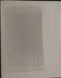ZIELEŃ WARSZAWY - Henryk Lisowski 1956