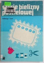 SZYCIE BIELIZNY POŚCIELOWEJ - Jadwiga Issat 1985