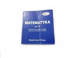 MATEMATYKA CZĘŚĆ II GEOMETRIA ANALITYCZNA, ANALIZA MATEMATYCZNA. MINIATURA