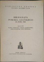BIBLIOGRAFIA POMORZA GDAŃSKIEGO ZA ROK 1968