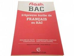 FLASH BAC L'EPREUVE ECRITE DE FRANCAIS AU BAC 1990