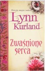 ZWAŚNIONE SERCA - Lynn Kurland 2010