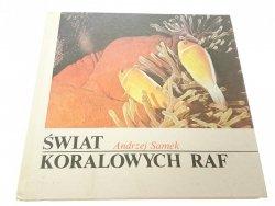 ŚWIAT KORALOWYCH RAF - Andrzej Samek 1985