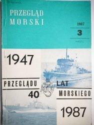 PRZEGLĄD MORSKI NR 3 MARZEC 1987