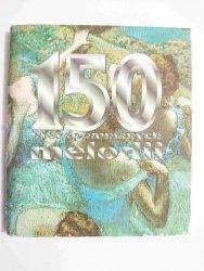 150 NIEZAPOMNIANYCH MELODII