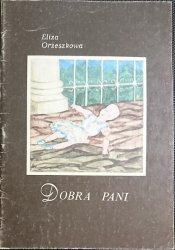 DOBRA PANI - Eliza Orzeszkowa 1985