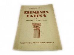 ELEMENTA LATINA CZĘŚĆ II PODRĘCZNIK - Skimina 1951