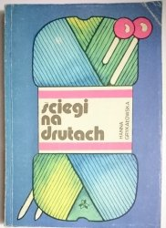 ŚCIEGI NA DRUTACH - Hanna Grykałowska 1989