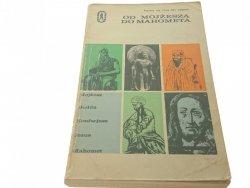 OD MOJŻESZA DO MAHOMETA - Praca Zbiorowa (3 1975)