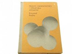 PRAWO OKRESOWOŚCI I STRUKTURA ATOMÓW - Pazdro 1978