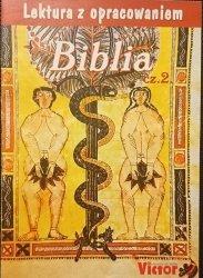 LEKTURA Z OPRACOWANIEM. BIBLIA CZĘŚĆ 2
