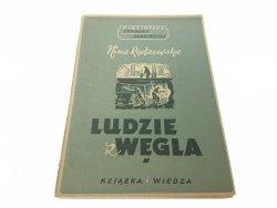 LUDZIE WĘGLA - Nina Rydzewska