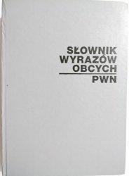 SŁOWNIK WYRAZÓW OBCYCH PWN - red. Jan Tokarski 1980