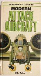 MODERN ATTACK AIRCRAFT - Mike Spick