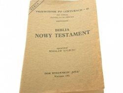 BIBLIA NOWY TESTAMENT - Wiesław Solecki 1991
