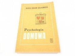 PSYCHOLOGIA DOMOWA - Maria Braun-Gałkowska 1987
