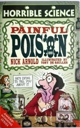 HORRIBLE SCIENCE. PAINFUL POISON - Nick Arnold