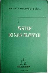 WSTĘP DO NAUK PRAWNYCH - Jolanta Jabłońska-Bonca