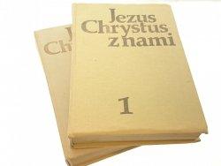 JEZUS CHRYSTUS Z NAMI TOM 1 i 2 - Ks. Kubik (1983)