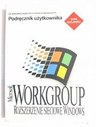 MICROSOFT WORKGROUP. ROZSZERZENIE SIECIOWE WINDOWS. PODRĘCZNIK 1994