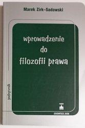 WPROWADZENIE DO FILOZOFII PRAWA - Marek Zirk-Sadowski 2000