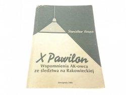 X PAWILON. WSPOMNIENIA AK-OWCA ZE ŚLEDZTWA