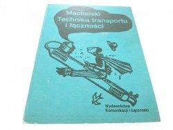 TECHNIKA TRANSPORTU I ŁĄCZNOŚCI - A Machalski 1982