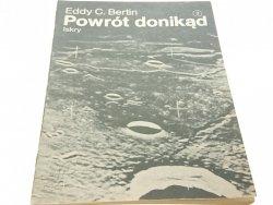 POWRÓT DONIKĄD - Eddy C. Bertin