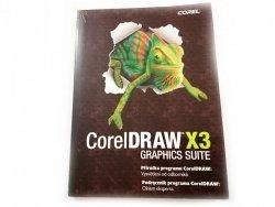 COREL DRAW X3 GRAPHICS SUITE. PODRĘCZNIK PROGRAMU