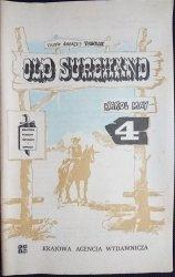 OLD SUREHAND CZĘŚĆ 4 - Karol May 1983