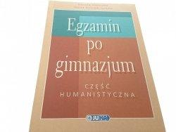 EGZAMIN PO GIMNAZJUM. CZĘŚĆ HUMANISTYCZNA 2002