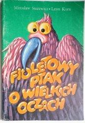 FIOLETOWY PTAK O WIELKICH OCZACH - Stecewicz 1990