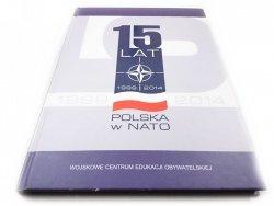 15 LAT. POLSKA W NATO 1999-2014