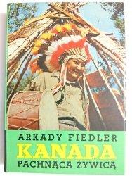 KANADA PACHNĄCA ŻYWICĄ - Arkady Fiedler 1973