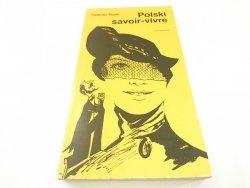 POLSKI SAVOIR-VIVRE - Tadeusz Rojek 1984