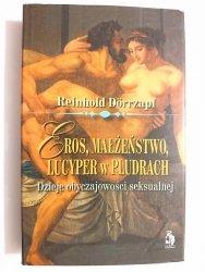 EROS, MAŁŻEŃSTWO, LUCYPER W PLUDRACH - Reinhold Dorrzapf 1997