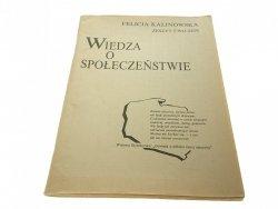 WIEDZA O SPOŁECZEŃSTWIE - Felicja Kalinowska