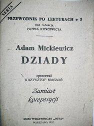 PRZEWODNIK PO LEKTURACH NR 3 DZIADY - MICKIEWICZ