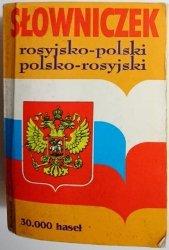SŁOWNICZEK ROSYJSKO-POLSKI; POLSKO-ROSYJSKI 1999