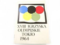 XVIII IGRZYSKA OLIMPIJSKIE TOKIO 1964