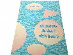 MATEMATYKA DLA KLASY I SZKOŁY ŚREDNIEJ (1996)