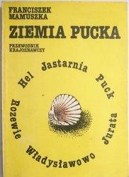 ZIEMIA PUCKA. PRZEWODNIK KRAJOZNAWCZY - Franciszek Mamuszka 1989